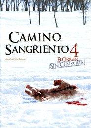 Camino sangriento 4: El origen