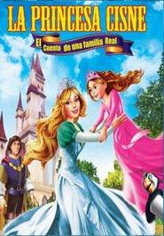La princesa Cisne: El cuento de una familia Real