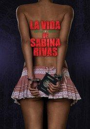 La vida precoz y breve de Sabina Rivas