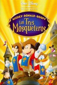 Mickey, Donald y Goofy: Los tres mosqueteros