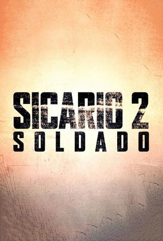 Sicario 2: El Día Del Soldado