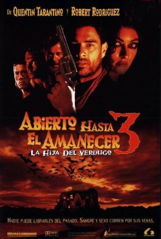 Abierto hasta el amanecer 3: La hija del verdugo (1999)
