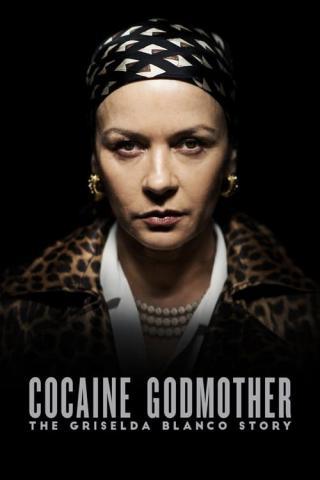 La Madrina de la Cocaína: La historia de Griselda Blanco