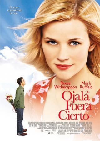Ojalá fuera cierto (2005)
