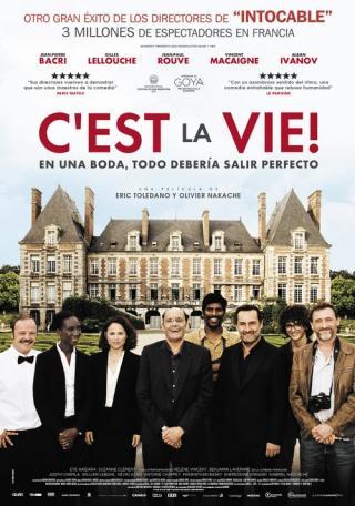 C'est la vie: Es la vida (2017)
