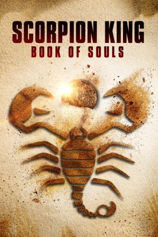 El Rey Escorpión: El Libro de las Almas (2018)