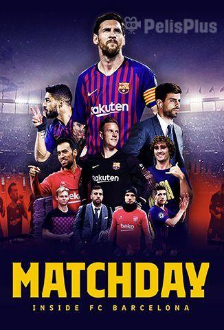 Matchday: Dentro del FC Barcelona