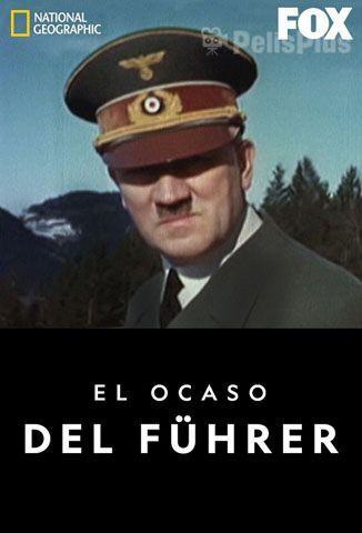 El Ocaso del Führer